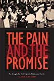 The Pain and the Promise: The Struggle for Civil Rights in Tallahassee, Florida