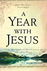 A Year with Jesus: Daily Readings and Reflections on Jesus' Own Words Paperback