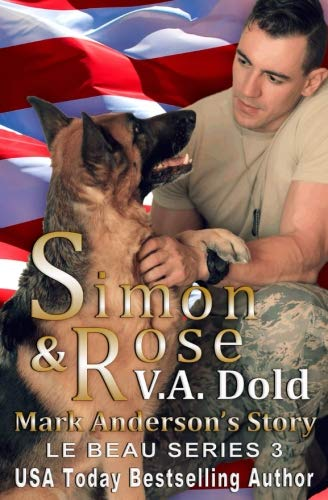Simon & Rose: Mark Anderson's Story (Le Beau Series 3) (Volume 2) by Vadold