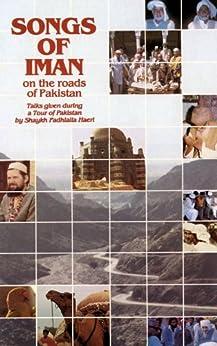 Songs of Iman On the Roads Of Pakistan (English Edition) por [Haeri, Shaykh Fadhlalla]