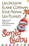 Santa Baby, Lisa Plumley and Kylie Adams, 0821772945