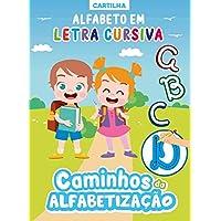 Cartilha Caminhos da Alfabetização - Letra Cursiva