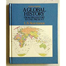 Global History: World to 1500 AND World Since 1500: Prehistory to the Present