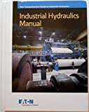 Eaton Industrial Hydraulics Manual, 6th Edition