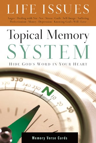 Topical Memory System Life Issues Memory Verse ()