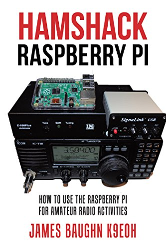 Hamshack Raspberry Pi: How to Use the Raspberry Pi for Amateur Radio Activities cover