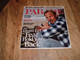 "Kevin Costner, Parade Magazine, July 20, 2008-Kevin Costner:""Don t Let Fear Hold You Back."""
