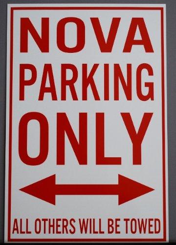 Motown Automotive Design METAL STREET SIGN NOVA PARKING ONLY 12 X 18