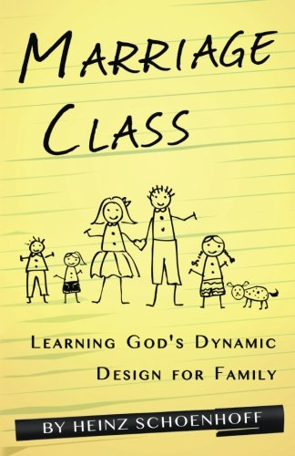 Marriage Class: Learning God's Dynamic Design for Family