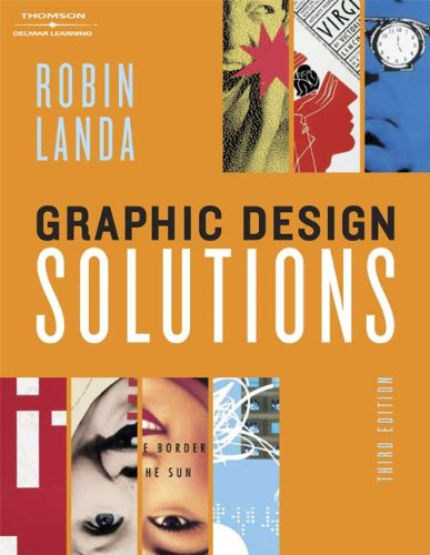 Graphic Design Solutions (Design Concepts) by Delmar Cengage Learning