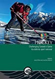img - for Hockey: Challenging Canada s Game   Au-del  du sport national (Mercury Series) book / textbook / text book