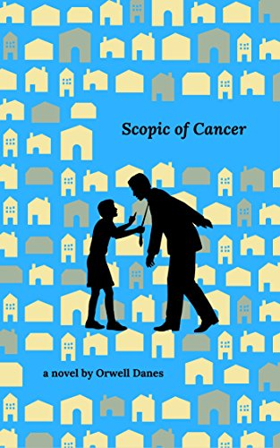 Scopic of Cancer by [Danes, Orwell]