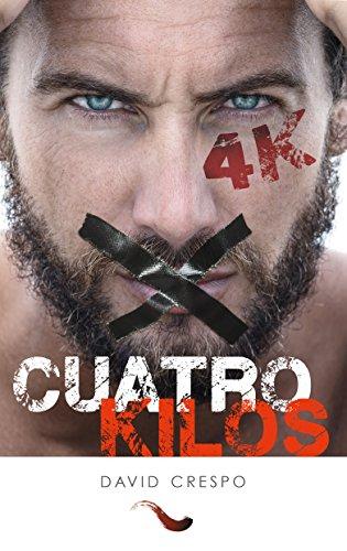 Descargar Libro Cuatro Kilos David Crespo Muñoz