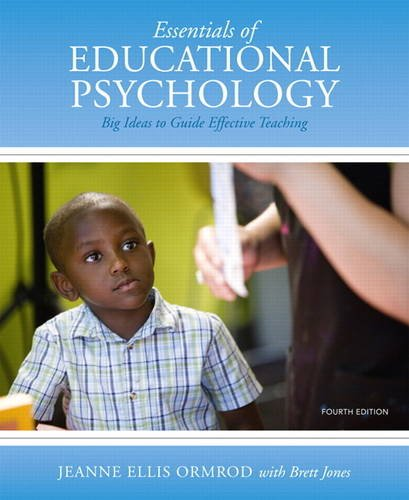 Essentials of Educational Psychology: Big Ideas to Guide Effective Teaching, Loose-Leaf Version (4th Edition)