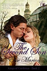 The Second Son: A Fantasy Historical Romance (Kings of Cardenas Series Book 2)