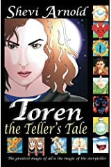 Toren the Teller's Tale by Shevi Arnold (2012-02-07)