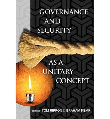 Read Online Governance and Security as a Unitary Concept (Paperback) - Common PDF