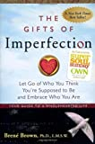 The Gifts of Imperfection, Brené Brown, 159285849X