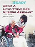 Being a Long-Term Care Nursing Assistant, ON Health Care Systems Staff and Will, Connie A., 0893031011