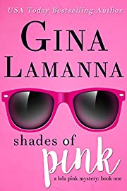 Shades of Pink (Lola Pink Mysteries Book 1)