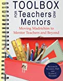 Toolbox for Teachers and Mentors, Richard D. Solomon and Elaine C. Solomon, 1604942681