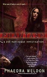 Phantasm (A Zoe Martinique Investigation)