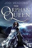 """The Orphan Queen"" av Jodi Meadows"