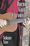 Daron's Guitar Chronicles: Volume Nine