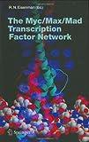The Myc/Max/Mad Transcription Factor Network, , 3540239685