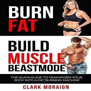 Burn Fat Build Muscle Beast Mode Audiobook