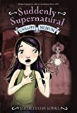 img - for Suddenly Supernatural: Unhappy Medium by Elizabeth Cody Kimmel (2011-05-10) book / textbook / text book