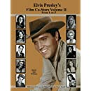 2: Elvis Presley's Film Co-Stars Volume II From L to Z