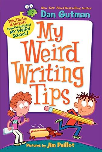 My Weird Writing Tips (My Weird School) ()