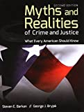 Myths and Realities of Crime and Justice 2nd Edition