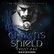 Crown's Shield: Aermian Feuds, Book 2 | Frost Kay