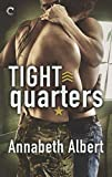 Tight Quarters (Out of Uniform) by  Annabeth Albert in stock, buy online here