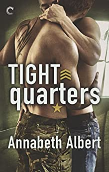 Tight Quarters (Out of Uniform Book 6) by [Albert, Annabeth]