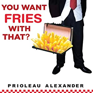 You Want Fries with That? Audiobook