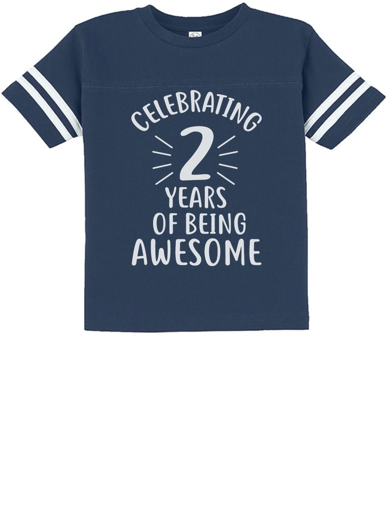 2 Years of Being Awesome! Birthday Gift for 2 Year Old Toddler Jersey T-Shirt 2T Blue
