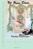 The Paws Claus, Renee Robinson, 1494772183