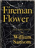 img - for Fireman Flower, and Other Stories by William Sansom book / textbook / text book
