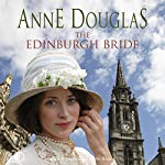 The Edinburgh Bride | Anne Douglas