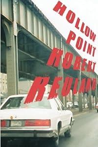 Hollowpoint by Robert Reuland (2011-05-25)