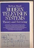 Modern Television Systems, Matthew Mandl, 0135987970