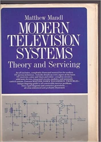 Read online Modern Television System: Theory and Servicing PDF, azw (Kindle)