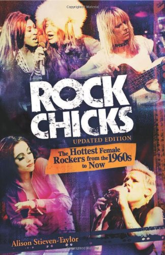 Rock Chicks: The Hottest Female Rockers from the 1960's to - Online Women Hottest