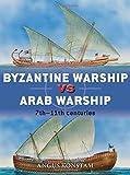 Byzantine Warship vs Arab Warship, Angus Konstam, 147280757X