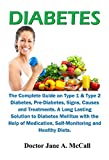 Diabetes: The Complete Guide on Type 1 & Type 2 Diabetes, Signs,...