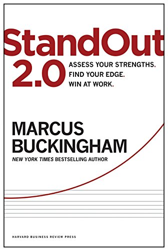 StandOut 2.0: Assess Your Strengths, Find Your Edge, Win at Work by Harvard Business School Press