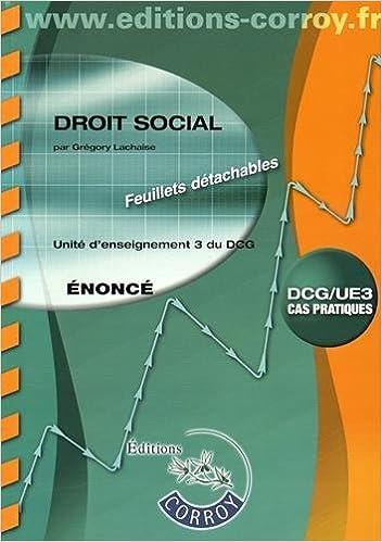 Livres gratuits en ligne Droit social UE 3 du DCG : Enoncé epub, pdf